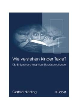 Abbildung von Nieding | Wie verstehen Kinder Texte? | 2006 | Die Entwicklung kognitiver Rep...