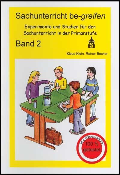 Abbildung von Becker / Klein | Sachunterricht be-greifen Band 2 | 3., unveränd. Neuaufl. | 2005