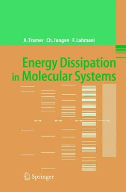 Abbildung von Tramer / Jungen / Lahmani | Energy Dissipation in Molecular Systems | 2005