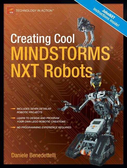 Abbildung von Benedettelli | Creating Cool MINDSTORMS NXT Robots | 1st Corrected ed., Corr. 4th printing | 2009