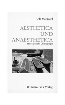 Abbildung von Marquard | Aesthetica und Anaesthetica | 2003 | Philosophische Überlegungen