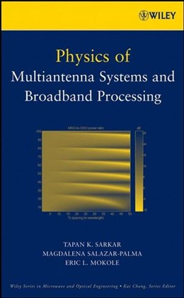 Abbildung von Sarkar / Salazar-Palma / Mokole | Physics of Multiantenna Systems and Broadband Processing | 2008