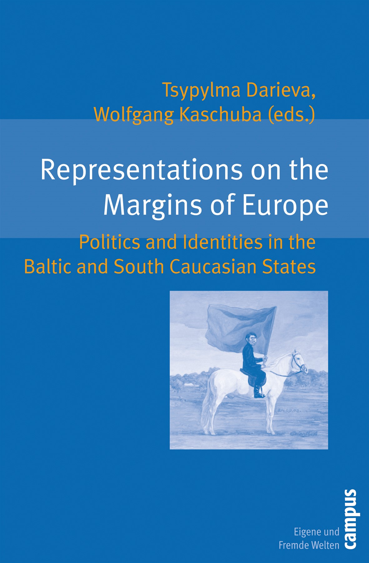 Abbildung von Darieva / Kaschuba | Representations on the Margins of Europe | 2007