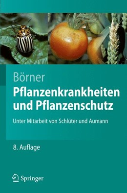 Abbildung von Börner | Pflanzenkrankheiten und Pflanzenschutz | 8., neu bearb. u. aktualisierte Aufl. | 2009