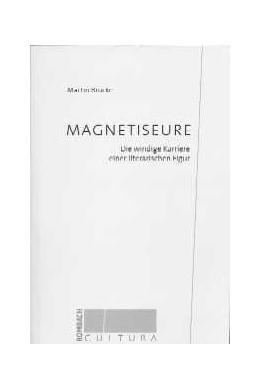 Abbildung von Brucke | Magnetiseure | 2002 | Die windige Karriere einer lit... | 28