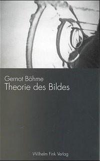 Abbildung von Böhme | Theorie des Bildes | 2., veränd. Neuaufl. 2004 | 2004