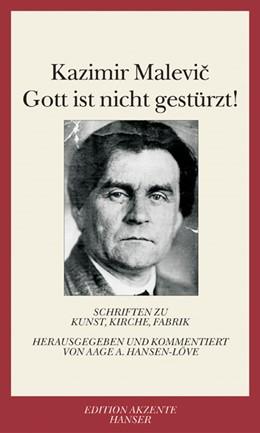 Abbildung von Hansen-Löve / Malevic | Gott ist nicht gestürzt! | 2004