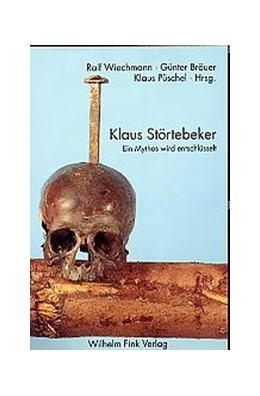 Abbildung von Bräuer / Püschel / Wiechmann | Klaus Störtebecker? | 2003 | Ein Mythos wird entschlüsselt
