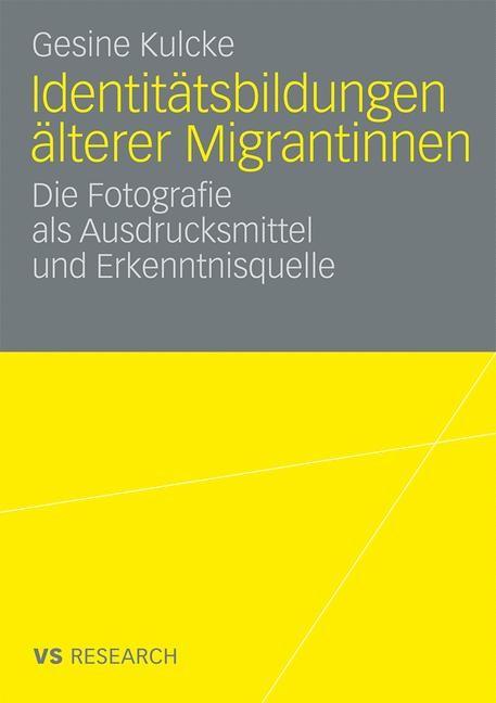 Abbildung von Kulcke | Identitätsbildungen älterer Migrantinnen | 2009