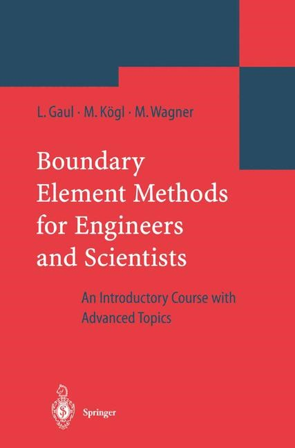 Abbildung von Gaul / Kögl / Wagner | Boundary Element Methods for Engineers and Scientists | 2003