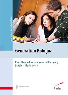 Abbildung von Bechtold / Helferich | Generation Bologna | 2008 | Neue Herausforderungen am Über...