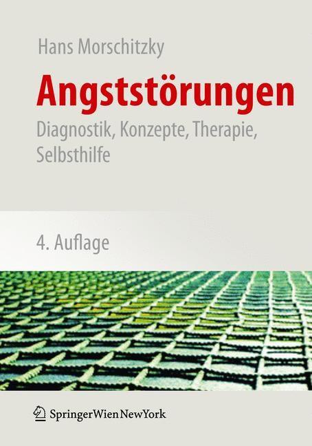 Abbildung von Morschitzky | Angststörungen | 4., überarb. u. erw. Aufl. | 2009