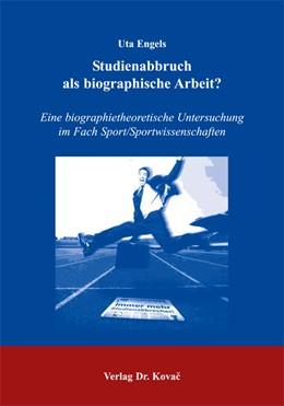 Abbildung von Engels | Studienabbruch als biographische Arbeit? | 2004 | Eine biographietheoretische Un... | 1