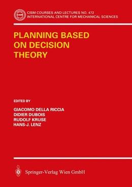 Abbildung von Della Riccia / Kruse / Dubois / Lenz | Planning Based on Decision Theory | 2003