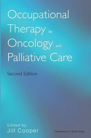 Abbildung von Cooper | Occupational Therapy in Oncology and Palliative Care | 2. Auflage | 2006
