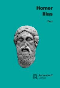 Abbildung von Homer / Kretschmer | Ilias | 2011