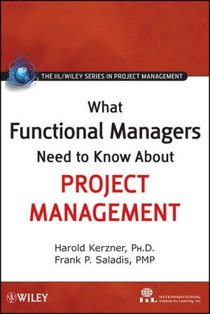 Abbildung von Kerzner / Saladis | What Functional Managers Need to Know About Project Management | 1. Auflage | 2009