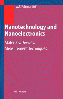 Abbildung von Fahrner | Nanotechnology and Nanoelectronics | 2004 | Materials, Devices, Measuremen...