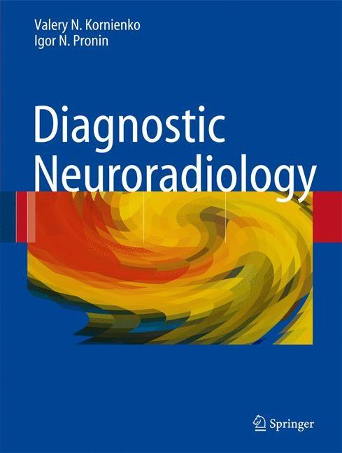 Abbildung von Kornienko / Pronin   Diagnostic Neuroradiology   2008