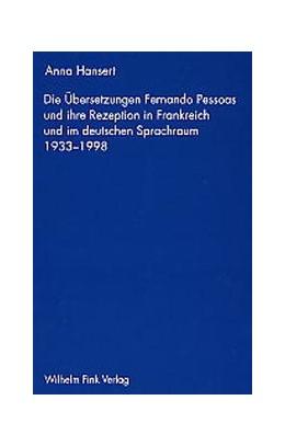 Abbildung von Hansert | Die Übersetzung Fernando Pessoas und ihre Rezeption in Frankreich und im deutschen Sprachraum (1933-1998) | 2002