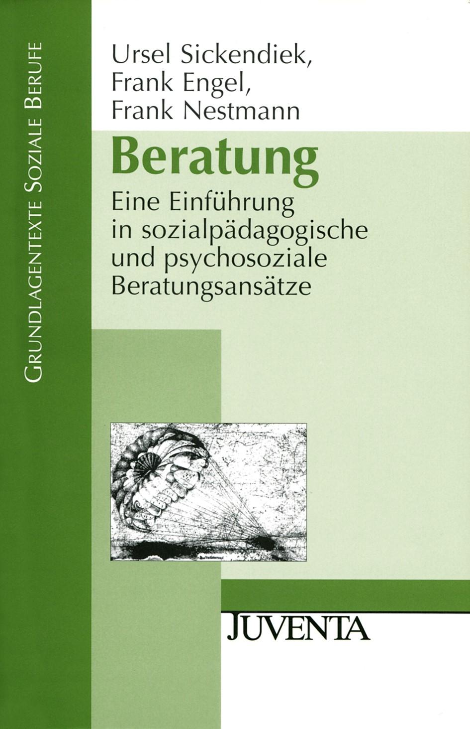 Abbildung von Sickendiek / Engel / Nestmann   Beratung   3., Aufl.   2008