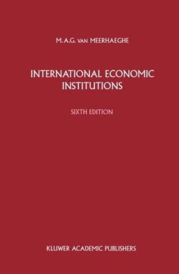 Abbildung von van Meerhaeghe | International Economic Institutions | 1991 | Sixth edition