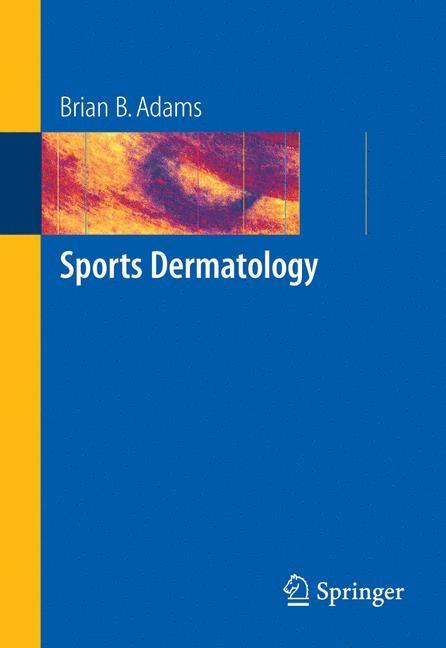 Abbildung von Adams | Sports Dermatology | 2006