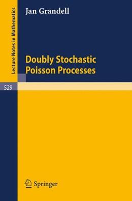 Abbildung von Grandell | Doubly Stochastic Poisson Processes | 1976 | 529