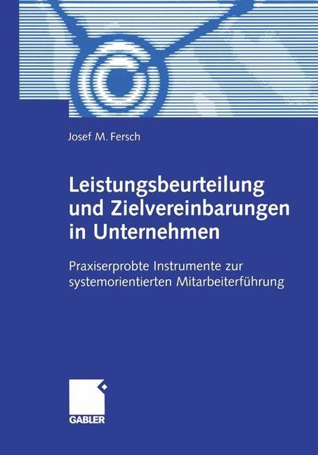 Abbildung von Fersch   Leistungsbeurteilung und Zielvereinbarungen in Unternehmen   1. Auflage 2002   2002