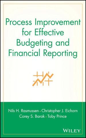 Abbildung von Rasmussen / Eichorn / Barak | Process Improvement for Effective Budgeting and Financial Reporting | 2003