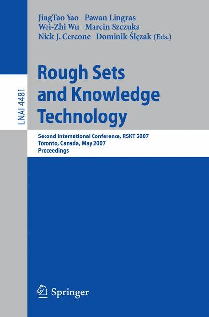 Abbildung von Yao / Lingras / Wu / Szczuka / Cercone / Slezak | Rough Sets and Knowledge Technology | 2007