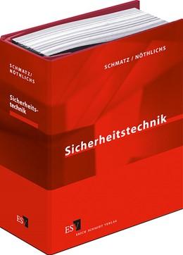 Abbildung von Schmatz / Nöthlichs   Sicherheitstechnik • mit Aktualisierungsservice   Loseblattwerk mit Aktualisierung 1/20   2020   Ergänzbare Sammlung der Vorsch...