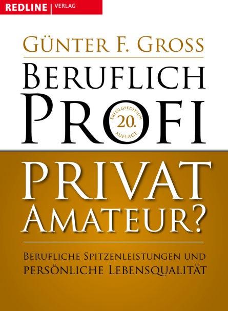 Abbildung von Gross | Beruflich Profi, privat Amateur? | 2009