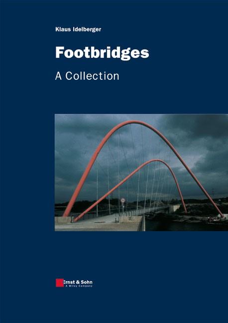 Abbildung von Idelberger | The World of Footbridges | 2011