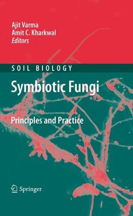 Abbildung von Varma / Kharkwal | Symbiotic Fungi | 2009 | Principles and Practice | 18