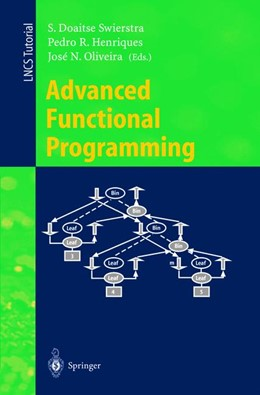 Abbildung von Swierstra / Henriques / Oliveira | Advanced Functional Programming | 1999 | Third International School, AF... | 1608
