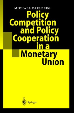 Abbildung von Carlberg | Policy Competition and Policy Cooperation in a Monetary Union | 2004