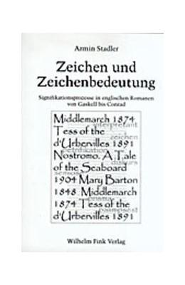 Abbildung von Stadler | Zeichen und Zeichenbedeutung | 2001 | Signifikationsprozesse in engl... | 11