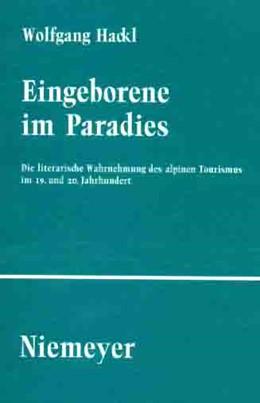 Abbildung von Hackl | Eingeborene im Paradies | 2004 | Die literarische Wahrnehmung d... | 100