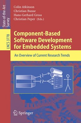 Abbildung von Atkinson / Bunse / Gross / Peper   Component-Based Software Development for Embedded Systems   2005   An Overview of Current Researc...   3778
