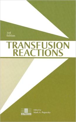Abbildung von Popovsky | Transfusion Reactions | 3rd edition | 2007 | Edited by M.A. Popovsky