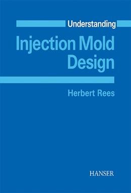 Abbildung von Rees | Understanding Injection Mold Design | 2001