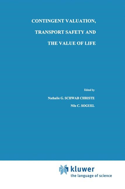Abbildung von Schwab Christe / Soguel | Contingent Valuation, Transport Safety and the Value of Life | 1995