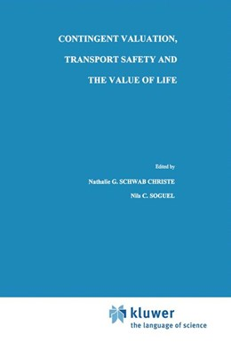Abbildung von Schwab Christe / Soguel | Contingent Valuation, Transport Safety and the Value of Life | 1995 | 7