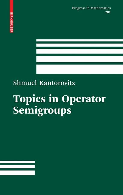 Abbildung von Kantorovitz | Topics in Operator Semigroups | 2009
