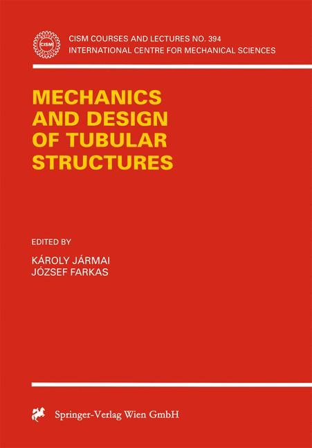Abbildung von Jarmai / Farkas | Mechanics and Design of Tubular Structures | 1998 | 1999