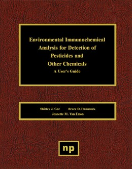 Abbildung von Gee / Hammock / Van Emon | Environmental Immunochemical Analysis Detection of Pesticides and Other Chemicals | 1996 | A User's Guide