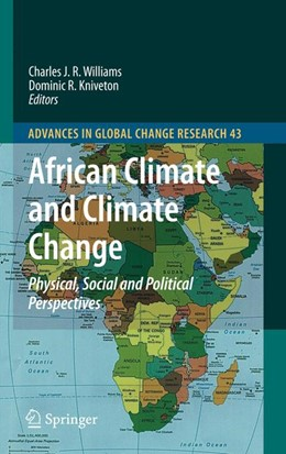 Abbildung von Williams / Kniveton | African Climate and Climate Change | 2011 | Physical, Social and Political... | 43