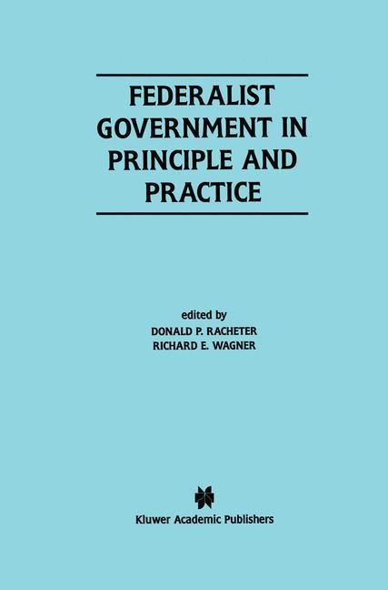 Abbildung von Racheter / Wagner   Federalist Government in Principle and Practice   2000