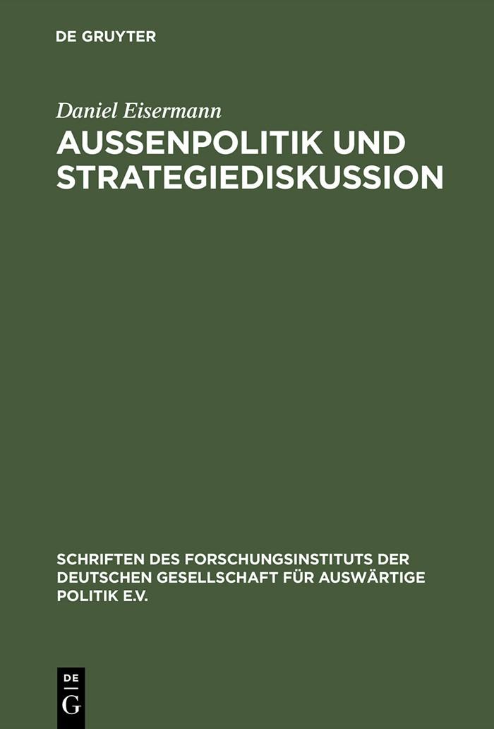 Abbildung von Eisermann | Außenpolitik und Strategiediskussion | Reprint 2014 | 1999